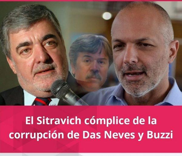 ¿El Sitravich cómplice de la corrupción de Das Neves y Buzzi?